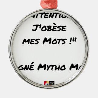 Ornement Rond Argenté ATTENTION J'OBESE MES MOTS ! - Jeux de mots - Fran