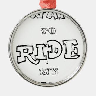 Ornement Rond Argenté Je veux monter ma bicyclette