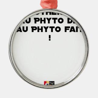 Ornement Rond Argenté PHYTOTHERAPY : AU PHYTO DIT, AU PHYTO FAIT ! - Jeu