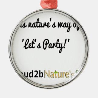 Ornement Rond Argenté Slogan 1 des soldats de la nature
