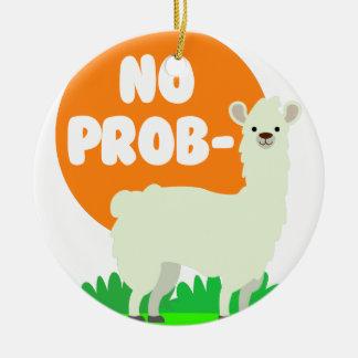 Ornement Rond En Céramique Aucun Prob-Lama - l'aucun lama de problème - drôle
