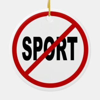 Ornement Rond En Céramique Déclaration de signe permise par sport de /No de