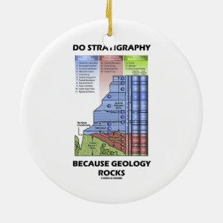Ornement Rond En Céramique Faites la stratigraphie puisque la géologie