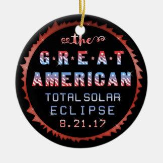 Ornement Rond En Céramique Grande éclipse solaire totale américaine le 21