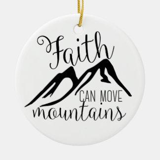 Ornement Rond En Céramique la foi peut déplacer des montagnes