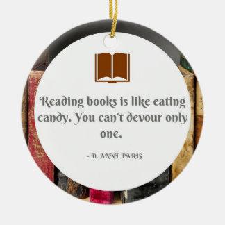 Ornement Rond En Céramique Les livres sont comme l'ornement de sucrerie