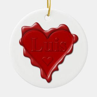Ornement Rond En Céramique Luis. Joint rouge de cire de coeur avec Luis nommé