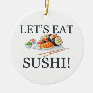 Ornement Rond En Céramique Mangeons les sushi