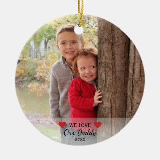 Ornement Rond En Céramique Nous aimons nos coeurs du papa | et Noël de 2