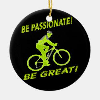 Ornement Rond En Céramique Soyez passionné ! Soyez grand ! Vert de cycliste