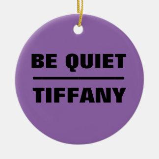Ornement Rond En Céramique Soyez Tiffany tranquille