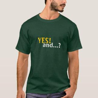 OUI !  et… ? T-shirt