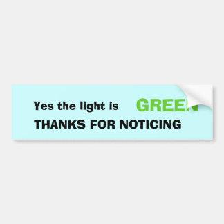 Oui la lumière est, VERDIT, MERCI POUR L'OBSERVATI Autocollant De Voiture