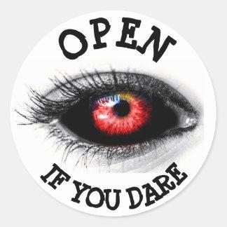 Ouvrez-vous si vous osent, autocollant effrayant