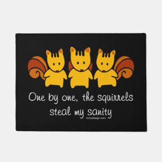Paillasson Les écureuils volent ma santé d'esprit