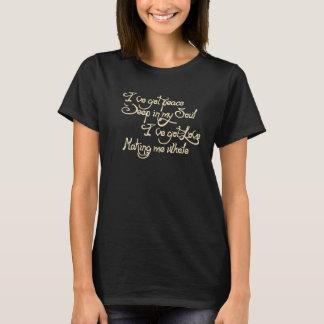 Paix profondément dans ma chemise d'âme t-shirt