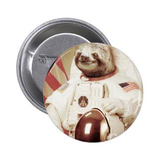 Paresse d'astronaute badge rond 5 cm