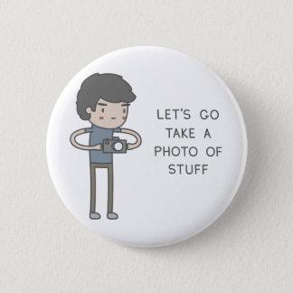 Partons prennent une photo de substance badge rond 5 cm