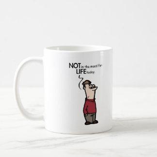pas dans l'humeur pendant la vie aujourd'hui mug
