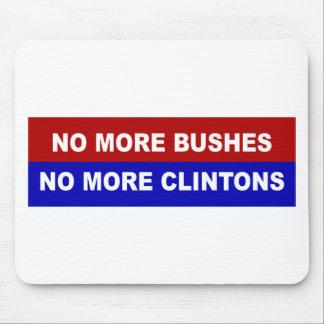 Pas plus de buissons, pas plus de Clintons Tapis De Souris