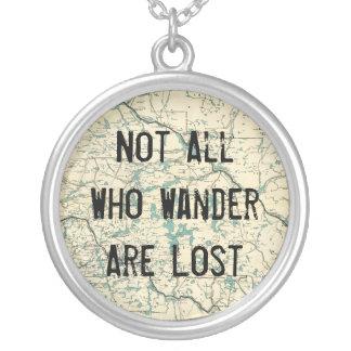 Pas tous ce que Wander sont perdu Collier