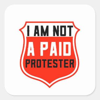 PAS un AUTOCOLLANT PAYÉ de PROTESTATION,