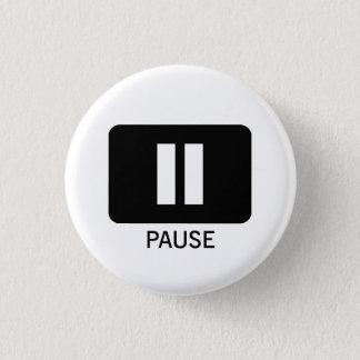 Pause Badge Rond 2,50 Cm