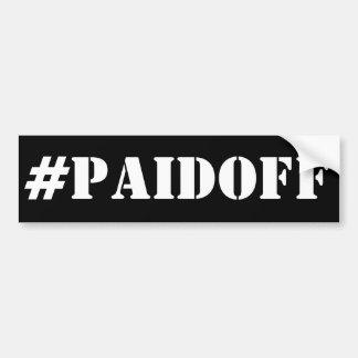 Payé outre de l'adhésif pour pare-chocs : #PAIDOFF Autocollant De Voiture