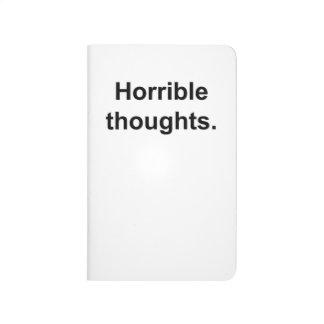 Pensées horribles (noir sur le blanc) carnet de poche