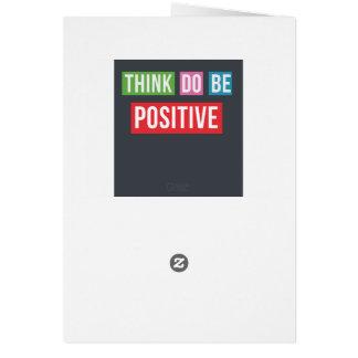Pensez que le positif font le positif soit carte