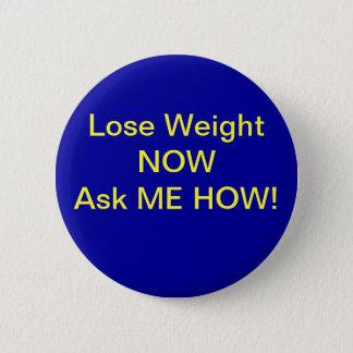 Perdez le poids badge rond 5 cm