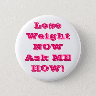 Perdez le poids NOWAsk JE COMMENT des boutons Badge Rond 5 Cm