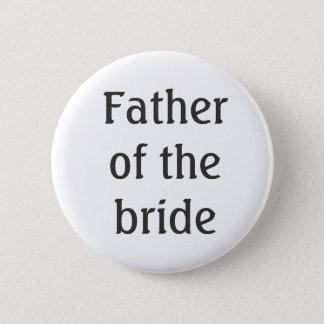 Père du bouton de jeune mariée badge rond 5 cm