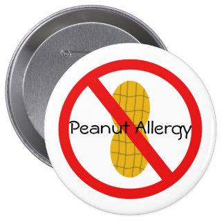 Pin d'allergie d'arachide badge rond 10 cm