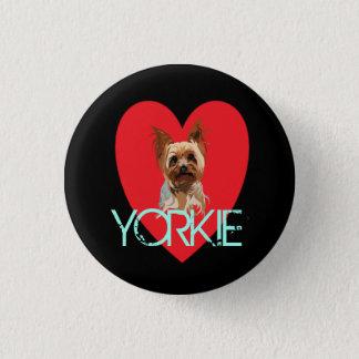 Pin de chien : Coeur de Yorkie Badge Rond 2,50 Cm
