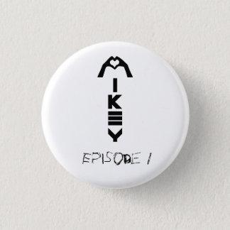 Pin de Mikey Shanley de l'épisode 1 Badge Rond 2,50 Cm
