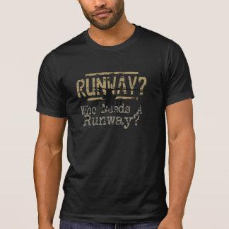 Piste ? Qui a besoin d'une piste ? T-shirt