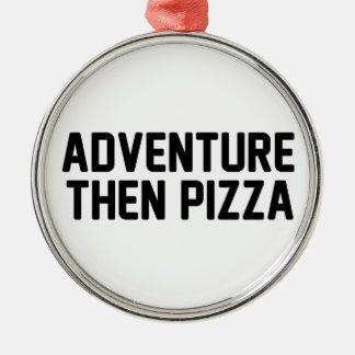 Pizza d'aventure puis ornement rond argenté
