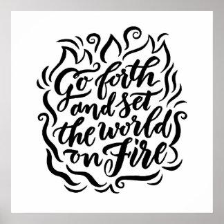 Placez le monde sur le feu - noir et blanc poster