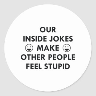 Plaisanteries intérieures sticker rond