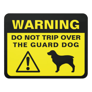 Plaque De Porte Avertissement humoristique de chien de garde