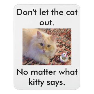Plaque De Porte Ne laissez pas le chat