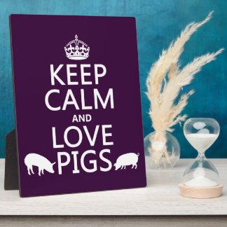 Plaque Photo Gardez le calme et aimez les porcs (toutes les