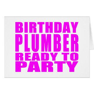Plombiers : Plombier rose d'anniversaire prêt à Carte
