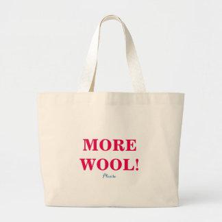 Plus de laine mettent en sac svp