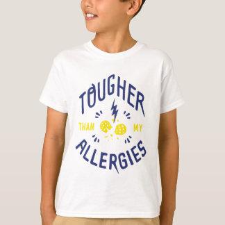"""""""Plus dures T-shirt d'enfants que mes allergies"""""""
