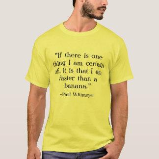 Plus rapidement qu'un T-shirt de banane