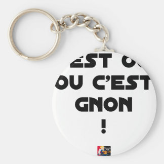 Porte-clés C'EST OUI OU C'EST GNON ! - Jeux de mots
