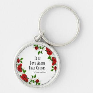 Porte-clés C'est seul un amour qui compte. Roses de St