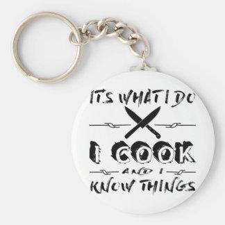 Porte-clés Est il ce que je fais je fais cuire et je sais des